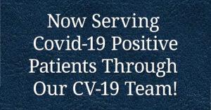 Now Serving Covid-19 Patients